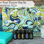 Makeover Your Diaper Bag By Using Essential Oils