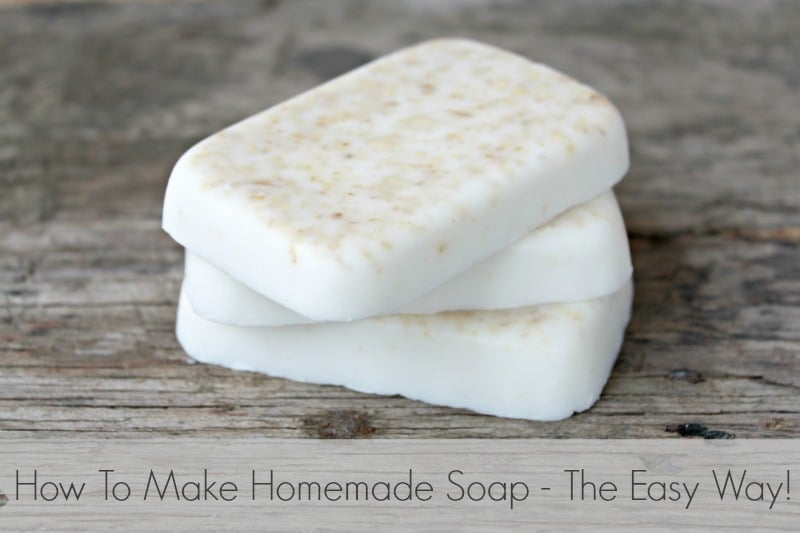 How to Make Homemade Soap – The Easy Way!