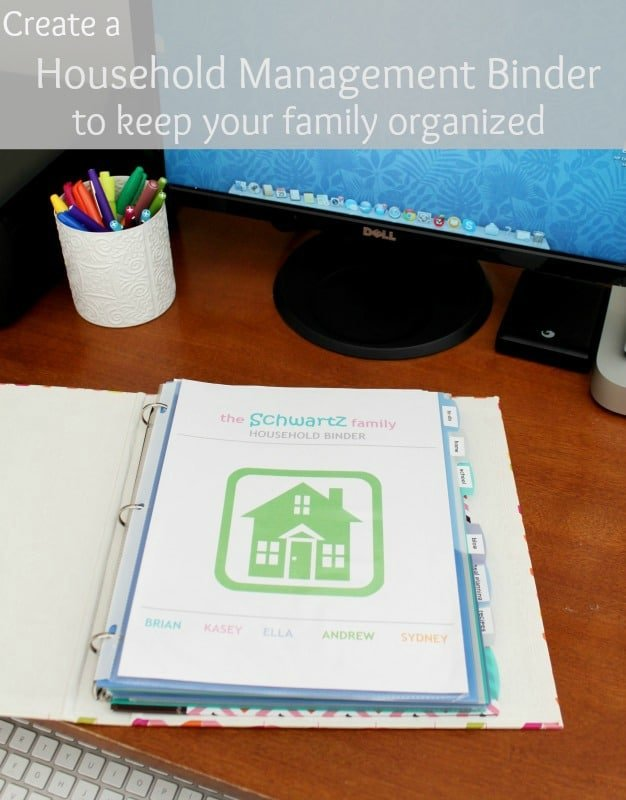 Create a household management binder to keep your family organized!