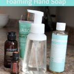 DIY All Natural Foaming Hand Soap