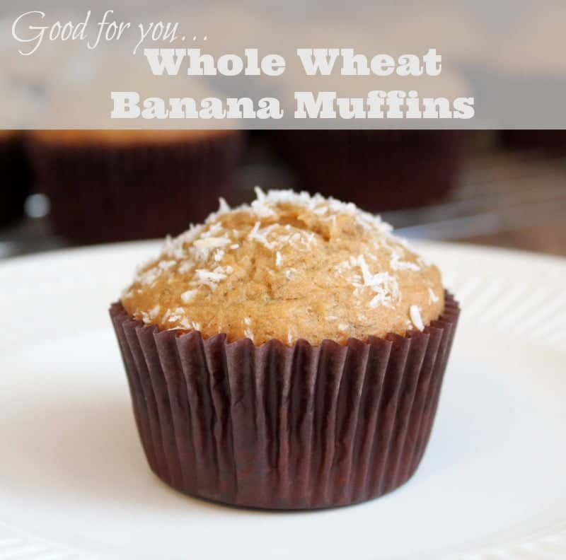 Whole Wheat Banana Muffins - OH so good for you!