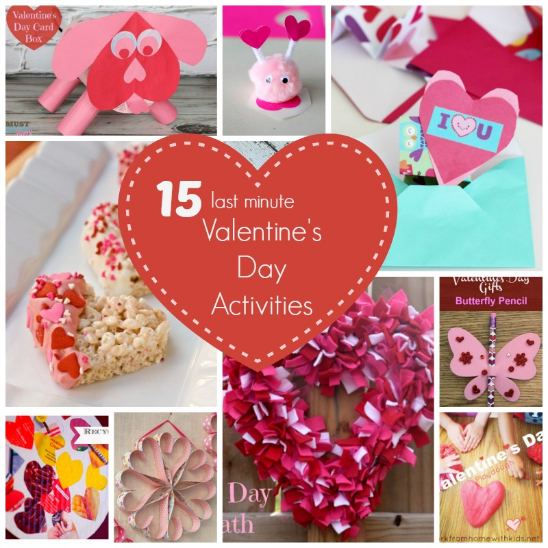 15 Last Minute Valentine's Day Activities!