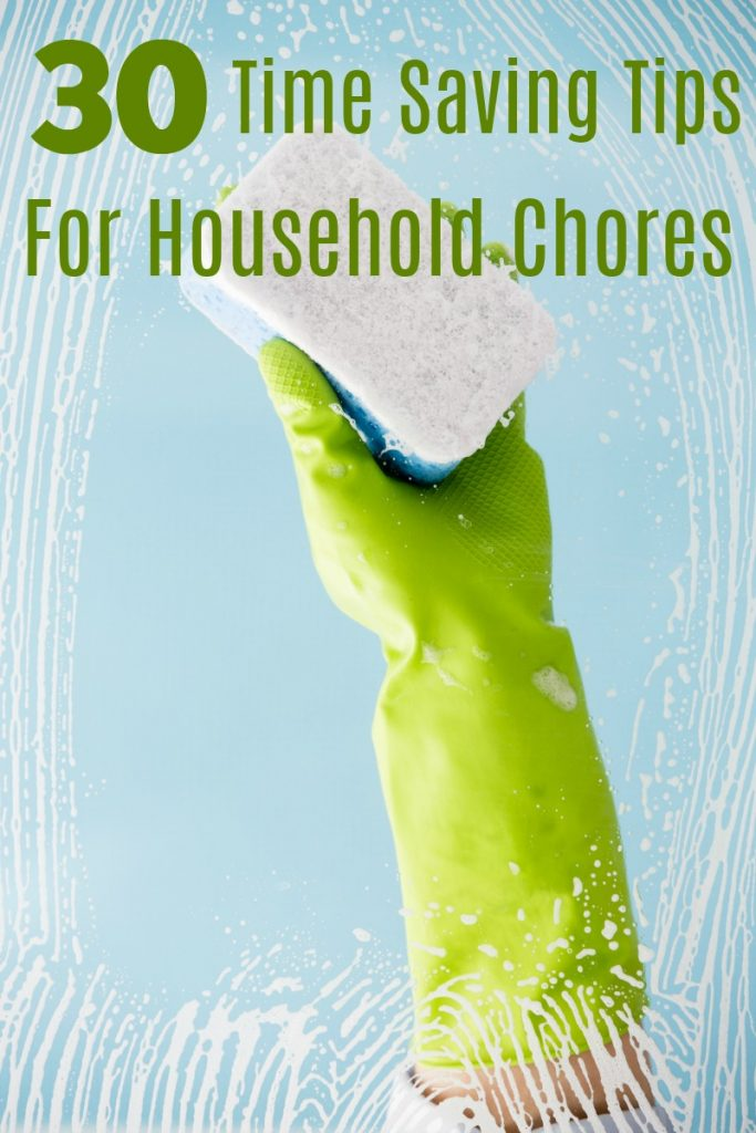 Hate housework? These 30 Time Saving Tips for Household Chores can help make life easier while getting your house clean!