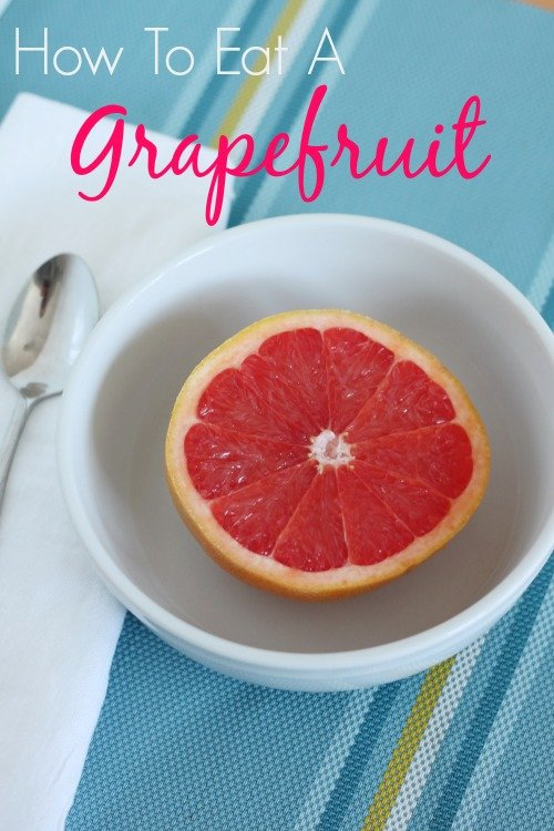 How to eat a grapefruit