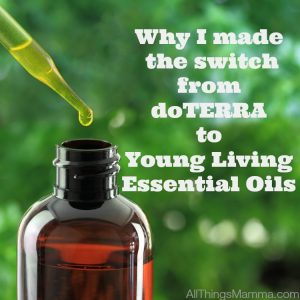 Why I made the switch from doTERRA to Young Living Essential Oils