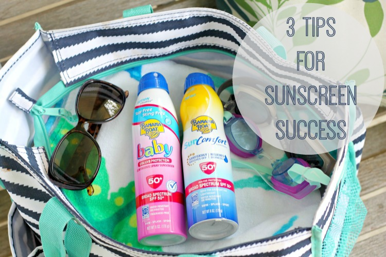 3 Tips For Sunscreen Success