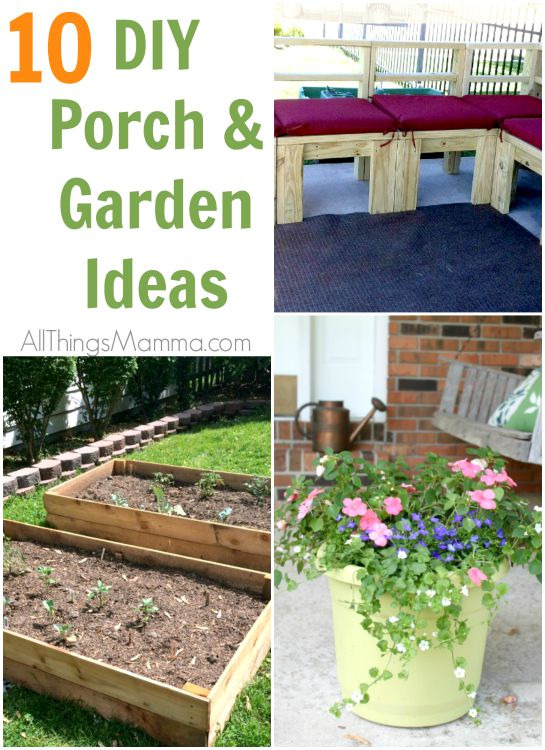 10 DIY Porch and Garden Ideas you'll want to try!