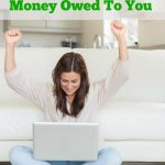 How to Find FREE Money Owed To You