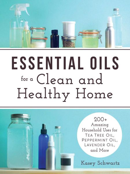 Essential Oils for a Clean and Healthy Home