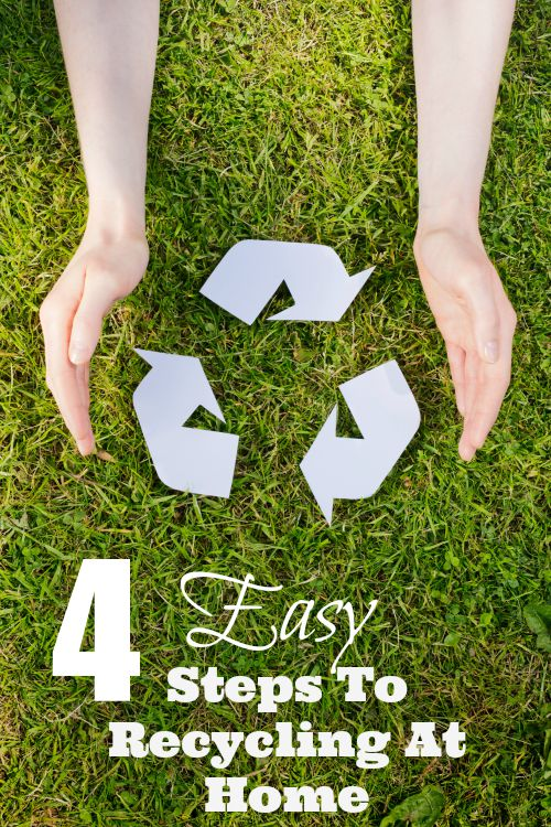 4 Easy Steps For Recycling At Home