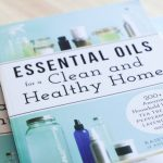 BOOK RELEASE DAY - Essential Oils for a Clean and Healthy Home