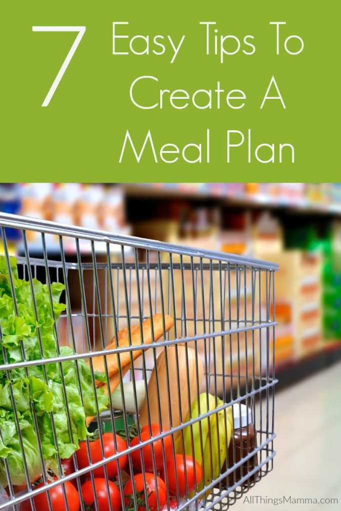7 Easy Tips to Create A Meal Plan - All Things Mamma
