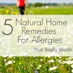 5 Natural Home Remedies for Allergies that Really Work