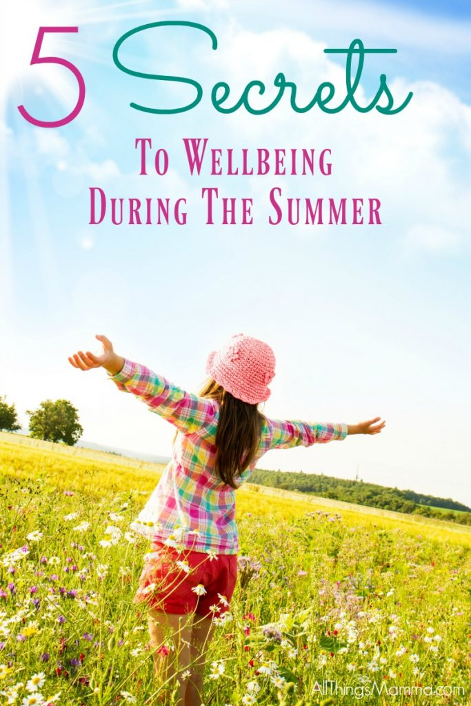 Creating whole wellbeing in your life is easily achieved by implementing these 5 Secrets To Wellbeing During the Summer.  Take some time to find a balance that works for you!  It makes all the difference in the world!