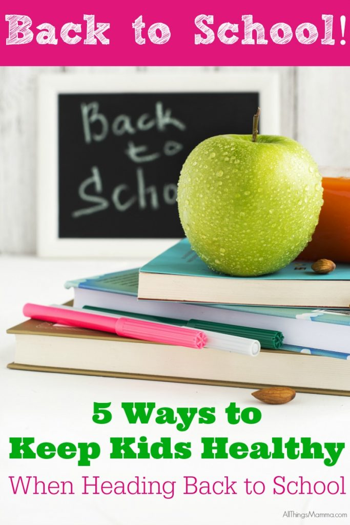 These tips to keep kids healthy when heading back to school are a huge help!!