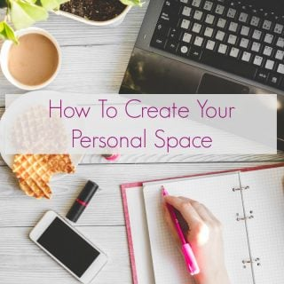 How to Create Your Personal Space