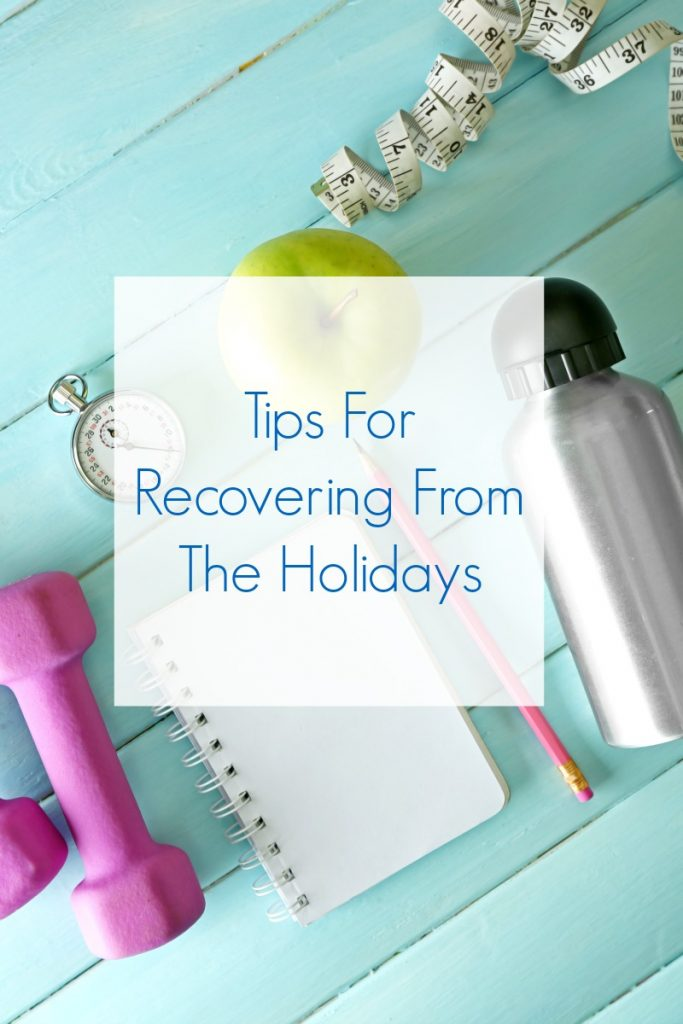 Tips For Recovering From The Holidays