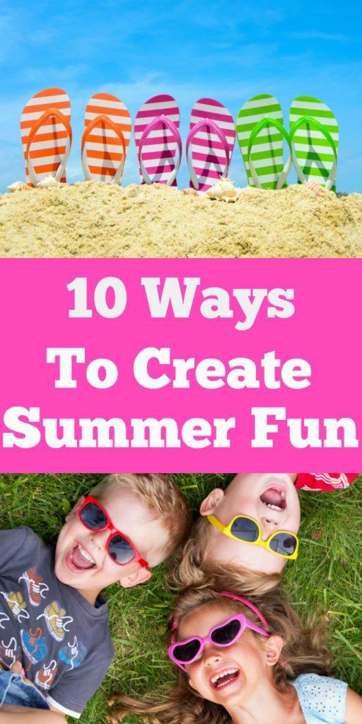 10 Ways to Create Summer Fun