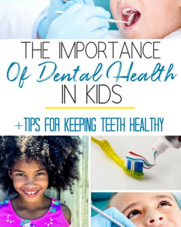 The Importance Of Dental Health In Kids And Tips For Keeping Teeth Healthy