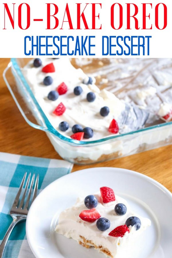 No Bake Oreo Cheesecake Dessert