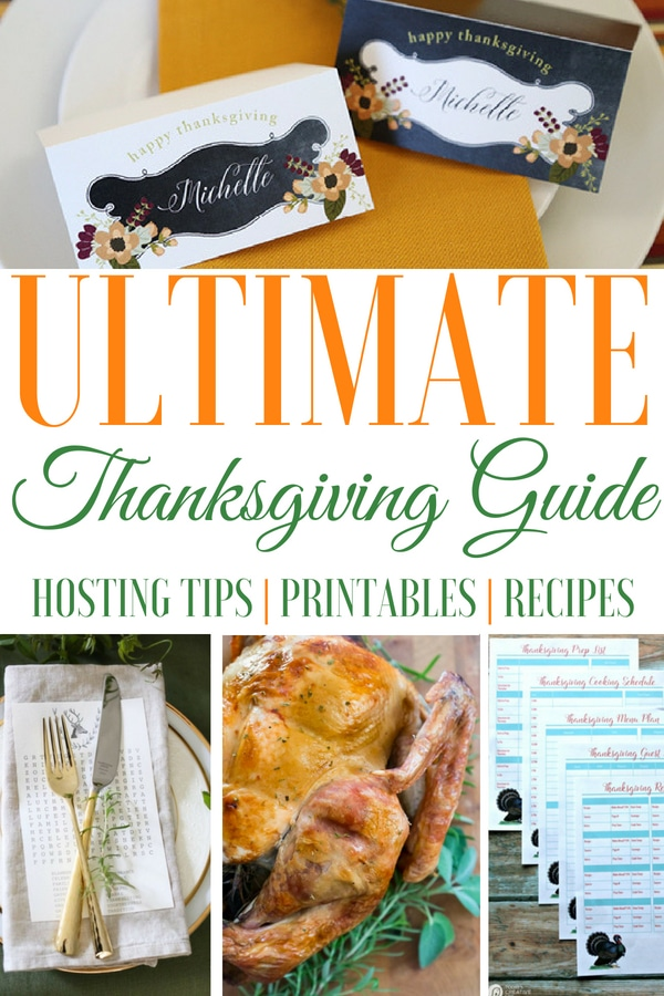 Thanksgiving Guide   Hosting Tips, Printables, And Recipes