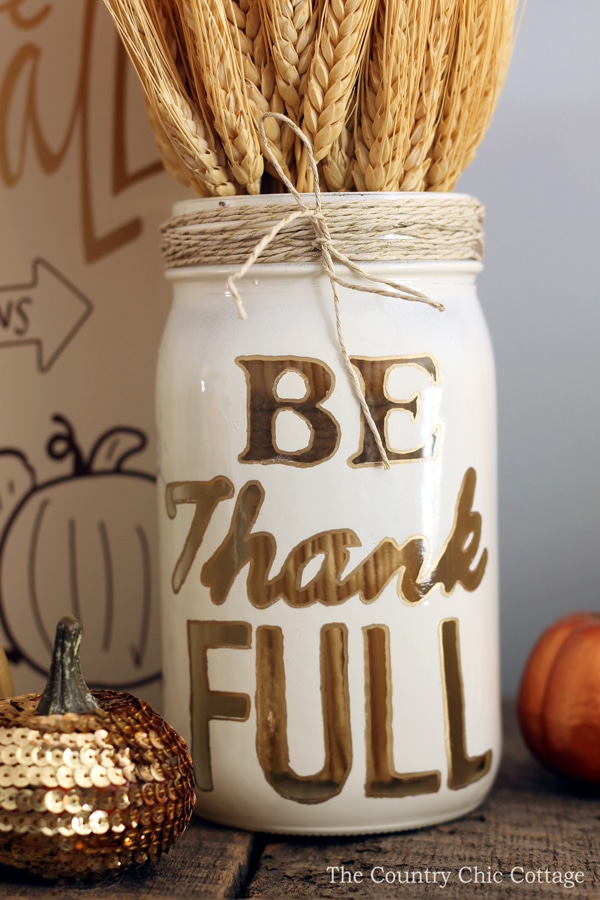 Thanksgiving Decorations - Be Thankful Mason Jar