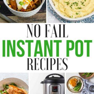 No Fail Instant Pot Recipes