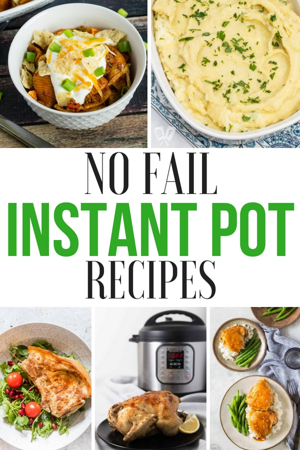 No Fail Instant Pot Recipes
