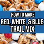 Red White and Blue Trail Mix