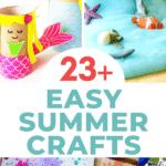 23+ Easy Summer Crafts For Kids