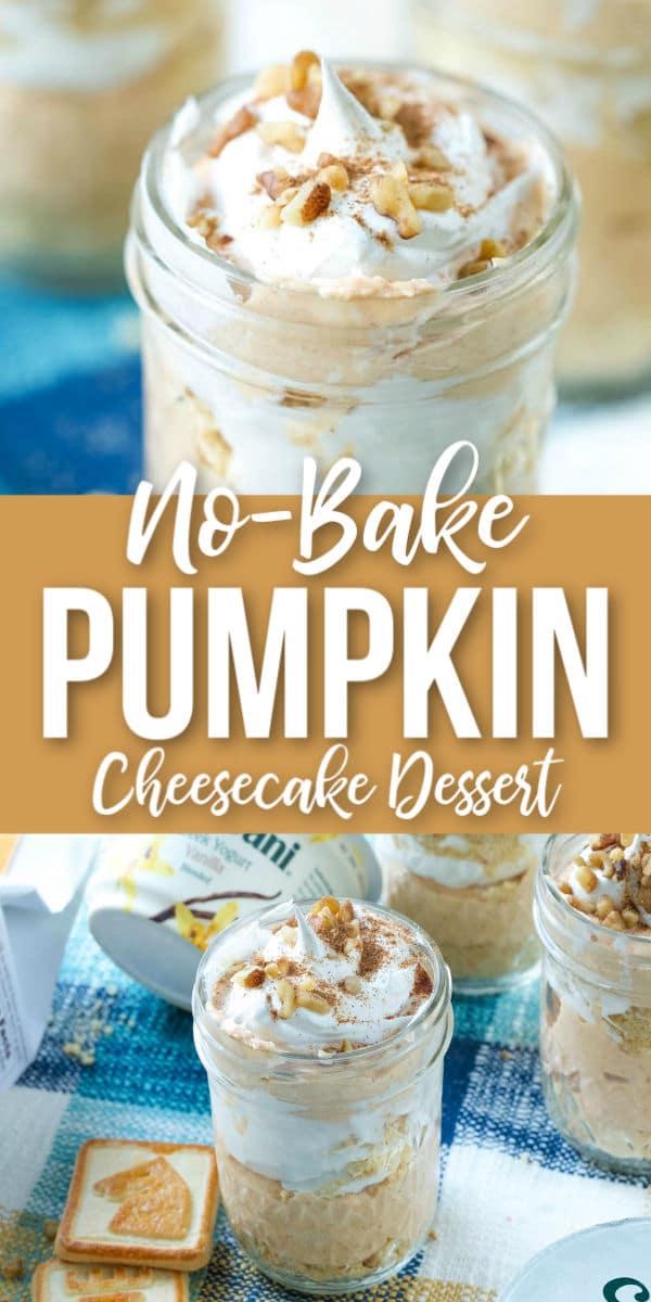 No-Bake Pumpkin Cheesecake Cups