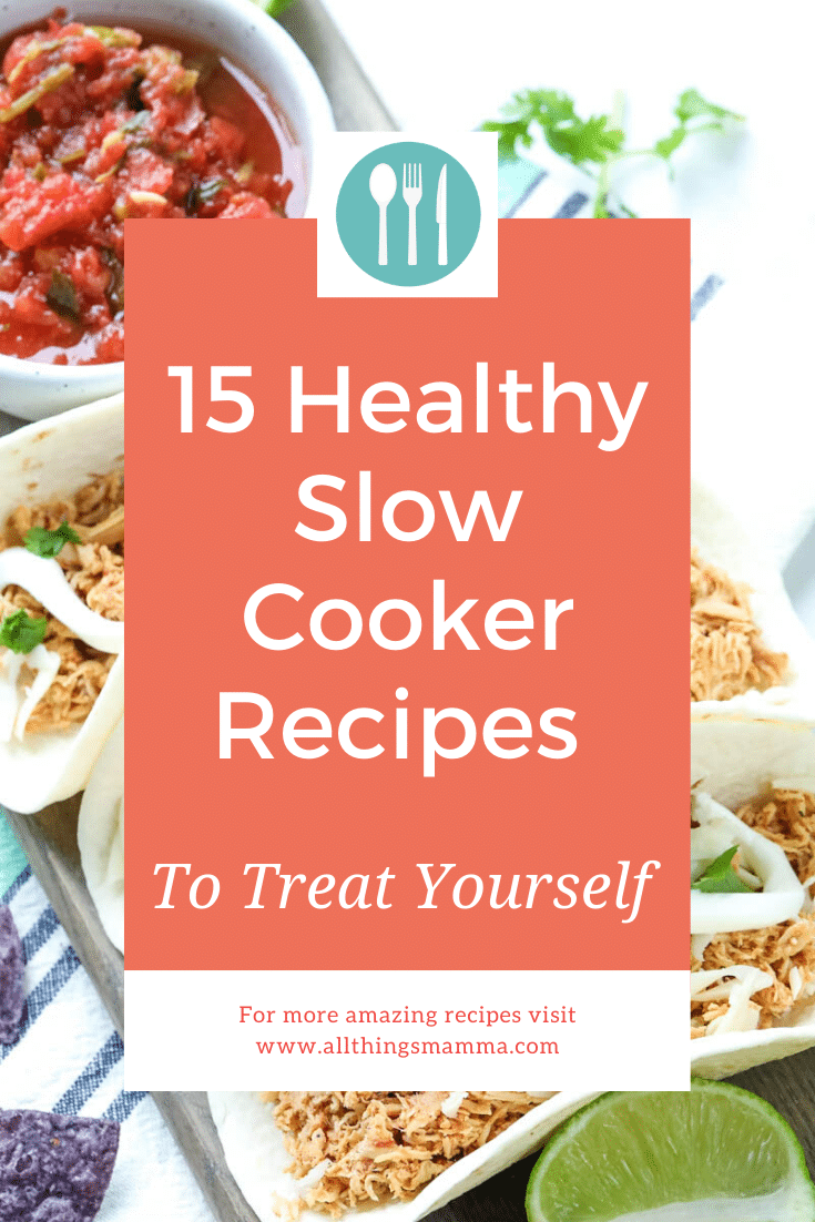 15 Healthy Slow Cooker Recipes To Treat Yourself