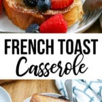 Overnight Baked French Toast Casserole