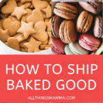 4 Simple Tips for Shipping Baked Goods