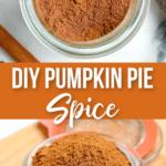 How To Make Homemade Pumpkin Pie Spice